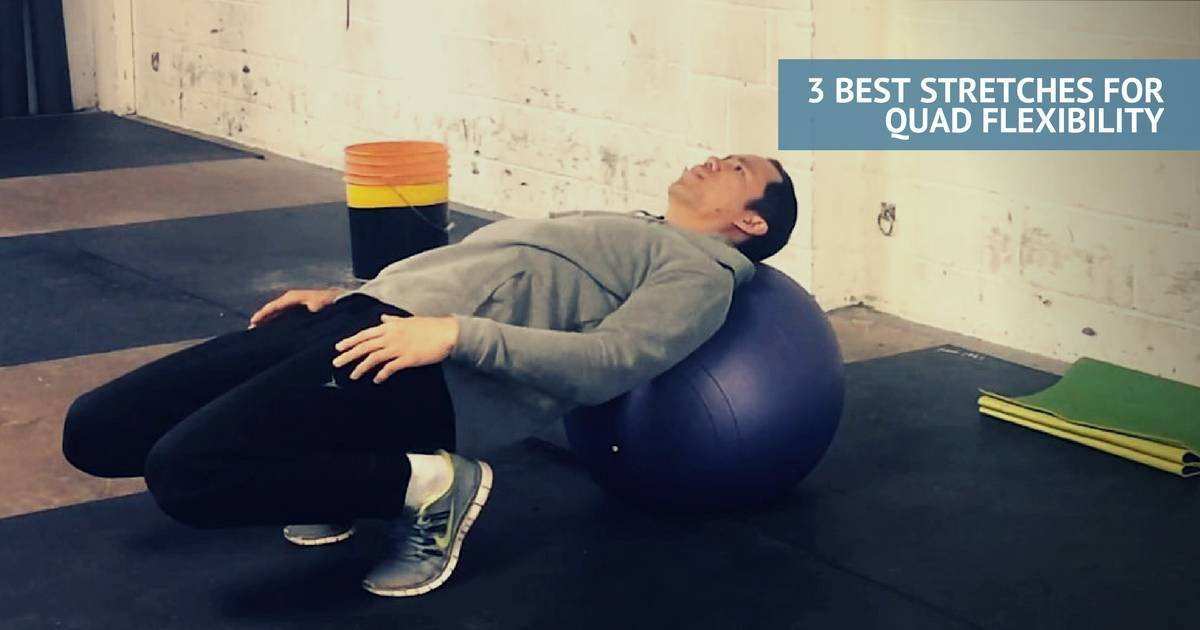 The Only 3 Quadricep Stretches You Need For Flexible Quads