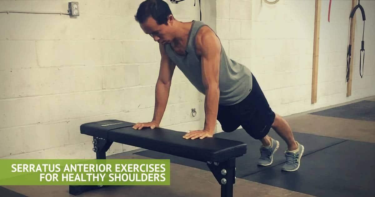 5 Serratus Anterior Exercises for Healthy Shoulders ...