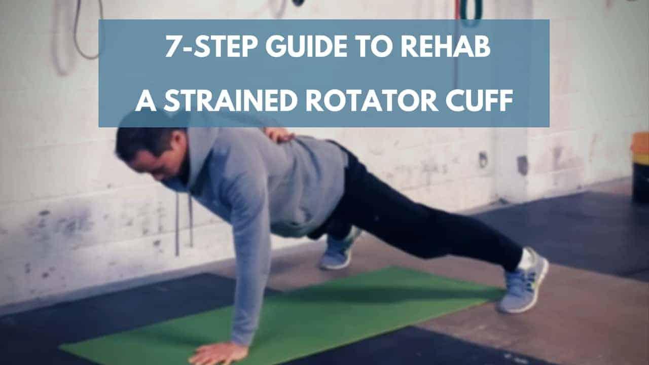 strained rotator cuff rehab