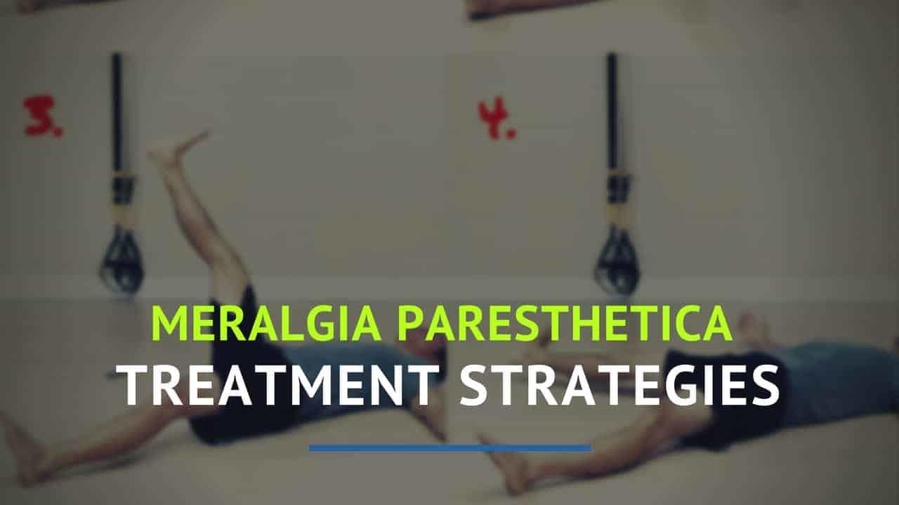 meralgia paresthetica strategies