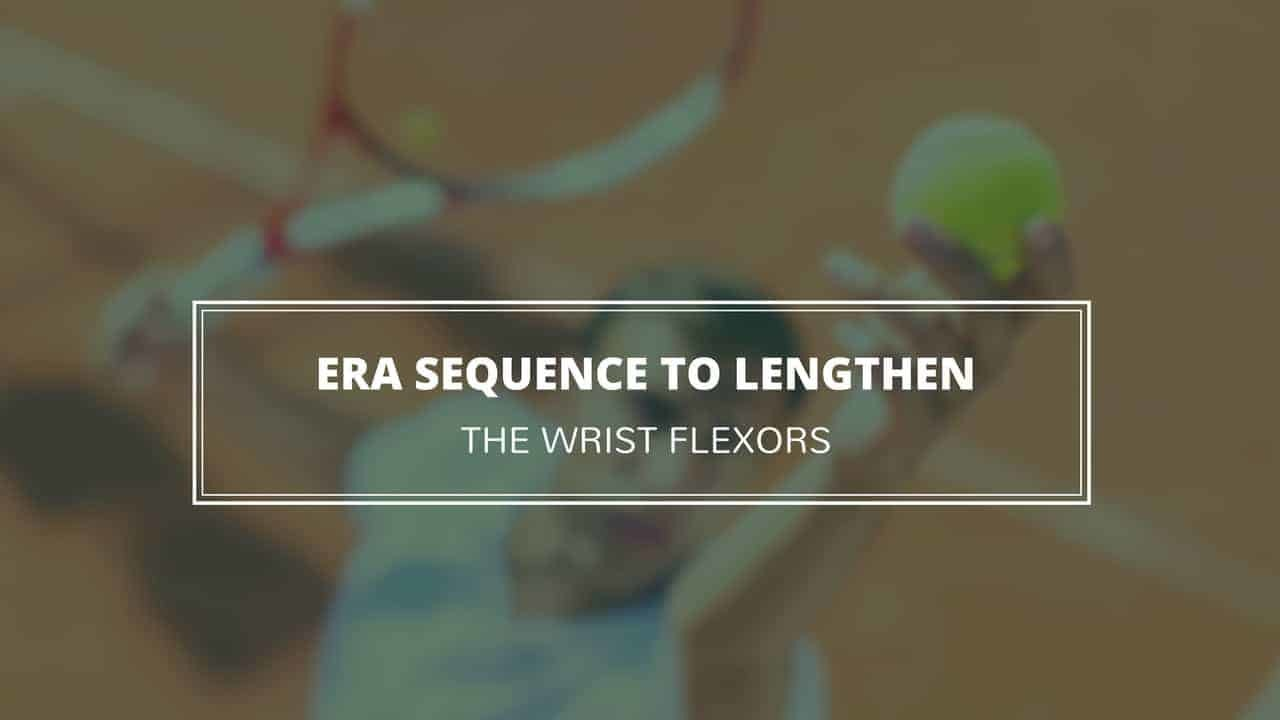 ERA Sequence to Lengthen the Wrist Flexors www.precisionmovement.coach