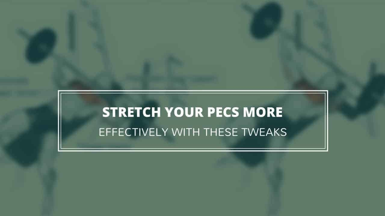 Want to loosen up your pecs? It's time to upgrade the traditional doorway pec stretch to find lasting mobility gains.