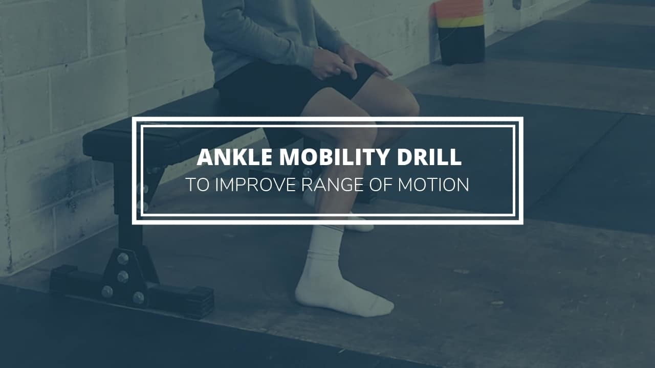 ankle mobility drill & ankle rom exercises