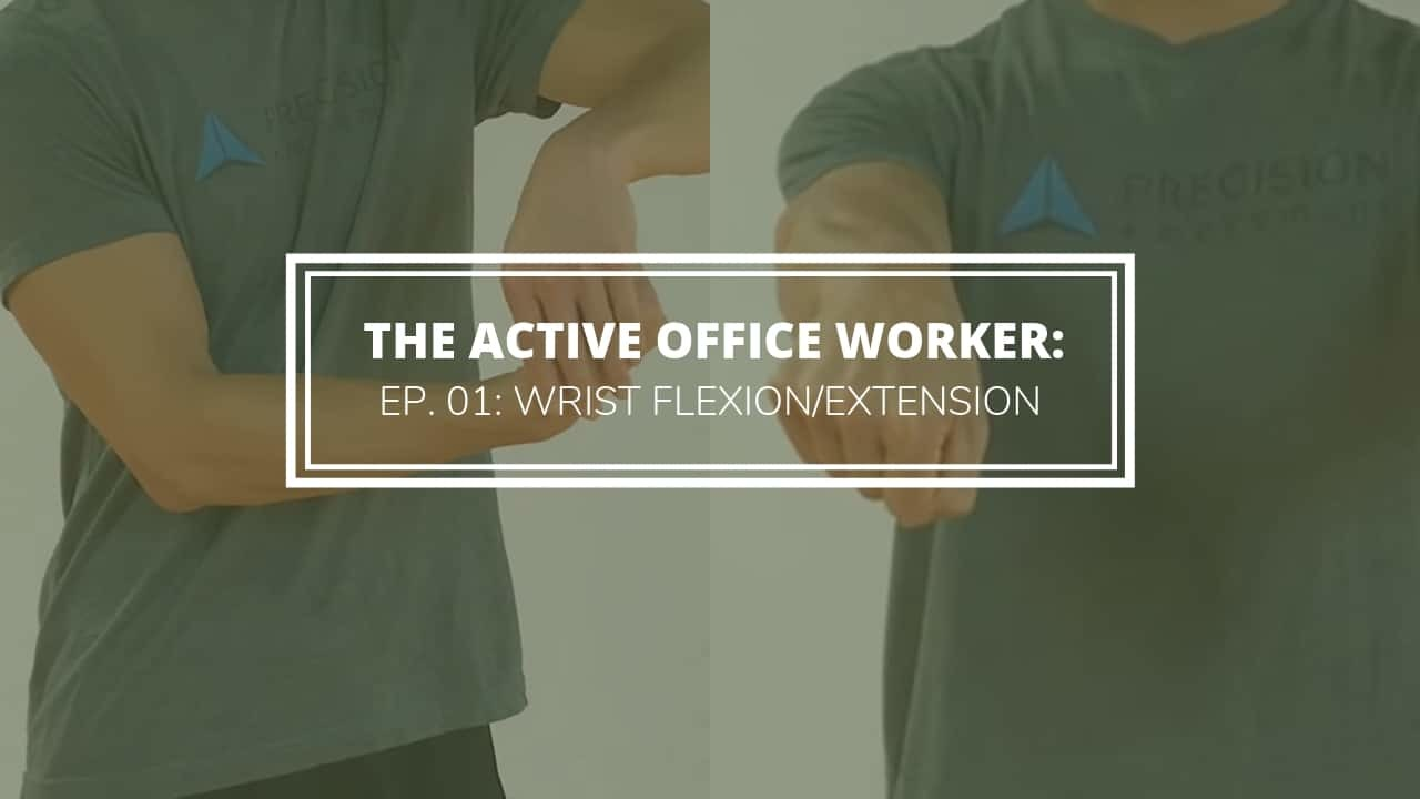 active office worker wrist mobility