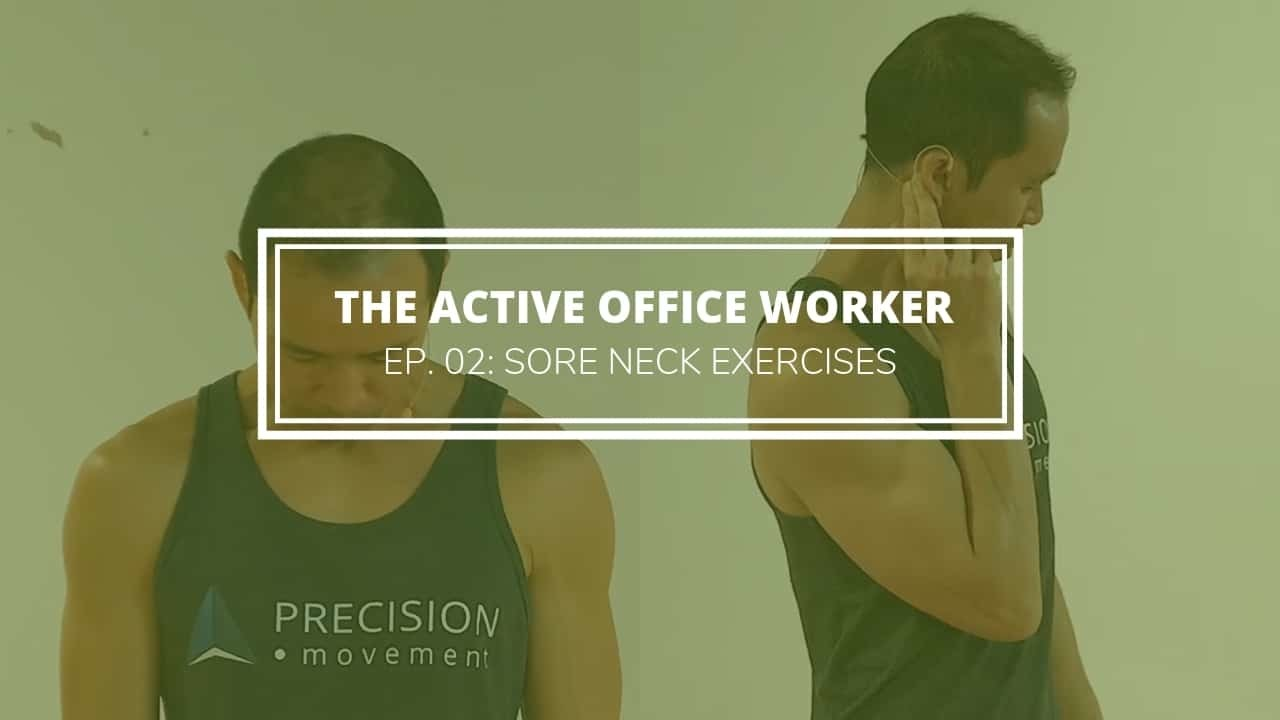 sore neck exercises active office worker