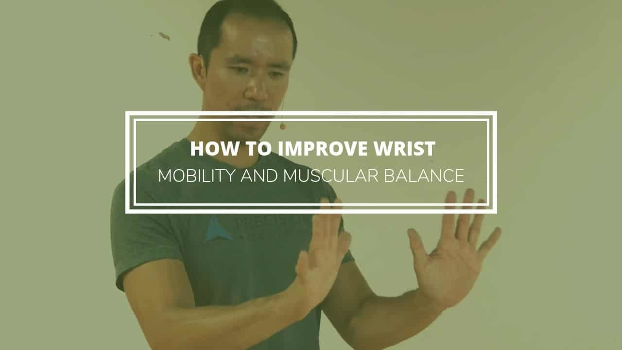 how to improve wrist mobility